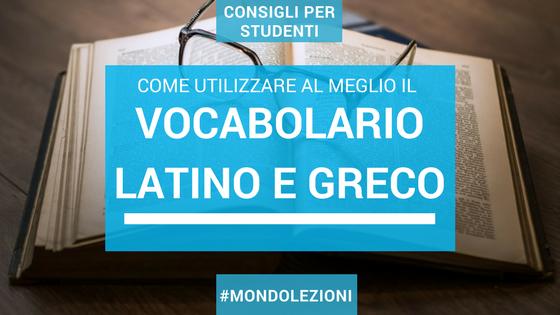 Come usare il dizionario latino e greco
